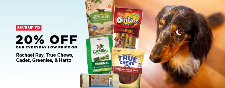 Up to 20% Off Rachael Ray, True Chews, Cadet, Greenies, Hartz