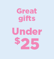 Great gifts-Under $25